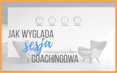 jak wygląda coaching sesja coachingowa